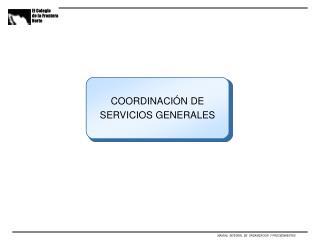 COORDINACIÓN DE SERVICIOS GENERALES
