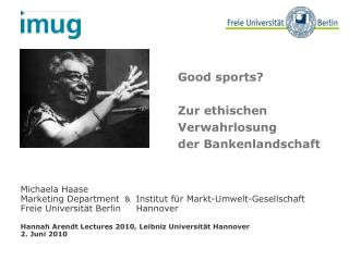Good sports?  Zur ethischen  Verwahrlosung  der Bankenlandschaft