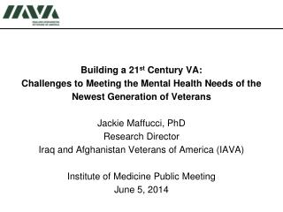 Building a 21 st  Century VA:  Challenges to Meeting the Mental Health Needs of the
