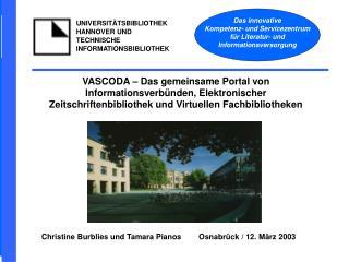 Christine Burblies und Tamara Pianos        Osnabrück / 12. März 2003