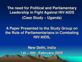 The need for Political and Parliamentary Leadership in Fight Against HIV/AIDS
