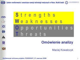 Omówienie analizy Maciej Kowalczyk