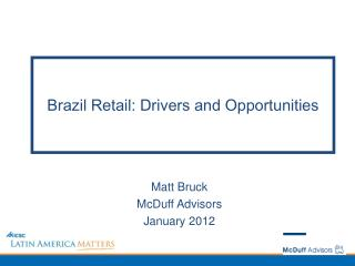 Brazil Retail: Drivers and Opportunities