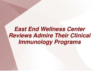 East End Wellness Center, Riverhead, NY