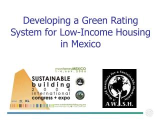 Developing a Green Rating System for Low-Income Housing in Mexico