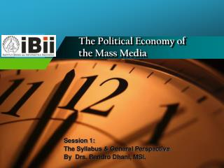 The Political Economy of  the Mass Media