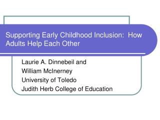 Supporting Early Childhood Inclusion:  How Adults Help Each Other