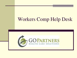 Workers Comp Help Desk
