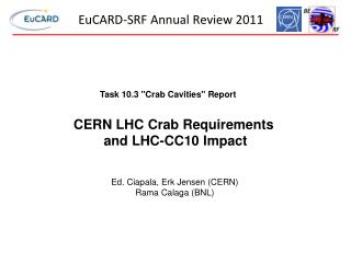EuCARD-SRF Annual Review 2011