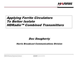 Applying Ferrite Circulators To Better Isolate HDRadio™ Combined Transmitters
