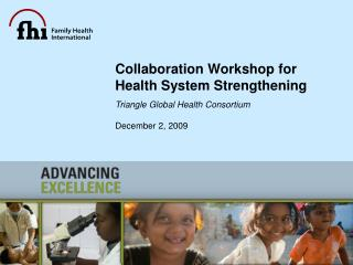 Collaboration Workshop for  Health System Strengthening
