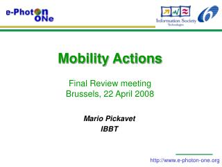 Mobility Actions  Final Review meeting Brussels, 22 April 2008