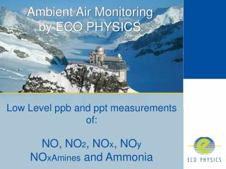 Ambient Air Monitoring by ECO PHYSICS