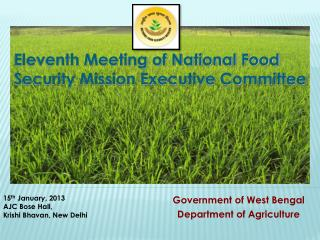 Eleventh Meeting of National Food Security Mission Executive Committee