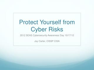 Protect Yourself from Cyber Risks
