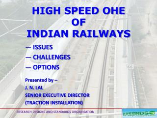 HIGH SPEED OHE  OF  INDIAN RAILWAYS