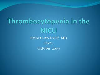 Thrombocytopenia in the NICU