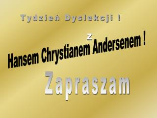 Tydzień Dyslekcji !           Z
