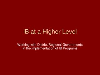 IB at a Higher Level