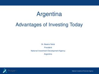 Argentina Advantages of Investing Today