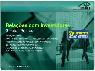 Vice-presidente IBRI – Instituto Brasileiro de Relações com Investidores