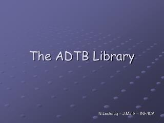 The ADTB Library