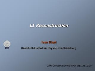 L1 Reconstruction