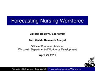 Forecasting Nursing Workforce