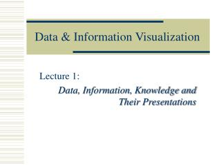 Data & Information Visualization