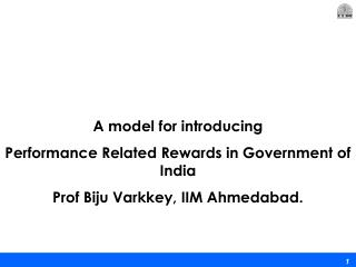 A model for introducing Performance Related Rewards in Government of India