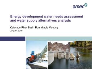 Energy development water needs assessment and water supply alternatives analysis