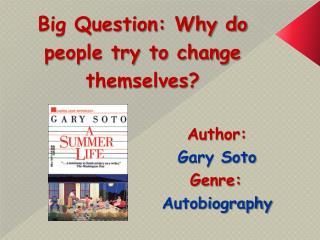 Author:   Gary Soto Genre:  Autobiography