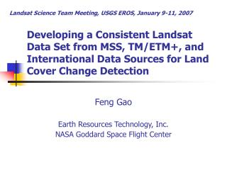 Developing a Consistent Landsat Data Set from MSS, TM