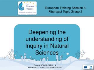 Deepening the understanding of Inquiry in Natural Sciences
