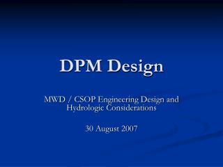 DPM Design