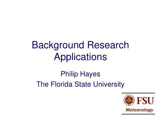Background Research Applications