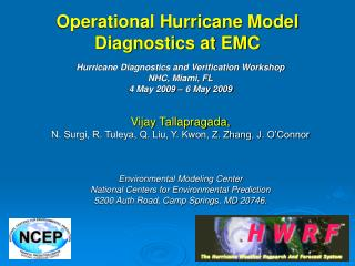 Operational Hurricane Model Diagnostics at EMC