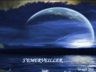 S EMERVEILLER