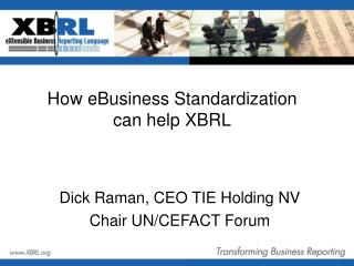 How eBusiness Standardization can help XBRL