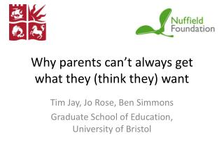 Why parents can�t always get what they (think they) want