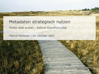 Metadaten strategisch nutzen