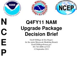 Q4FY11 NAM  Upgrade Package Decision Brief