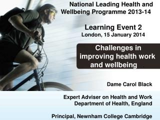 National Leading Health and   Wellbeing Programme 2013-14      Learning Event 2