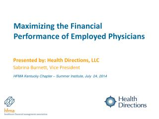 Maximizing the Financial Performance of Employed Physicians