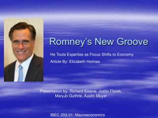 Romney's New Groove