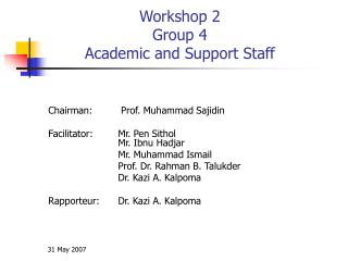 Workshop 2 Group 4  Academic and Support Staff