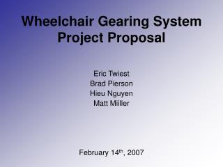 Wheelchair Gearing System Project Proposal
