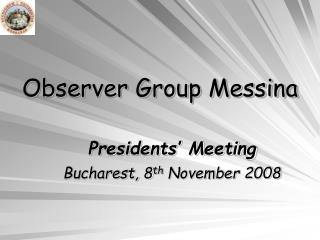 Observer Group Messina