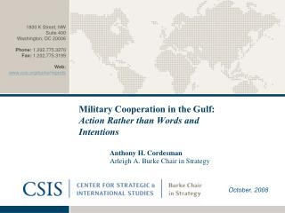Military Cooperation in the Gulf: Action Rather than Words and Intentions