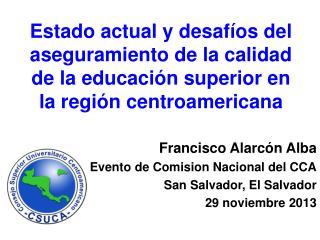 Francisco Alarc�n Alba Evento de Comision Nacional del CCA San Salvador, El Salvador